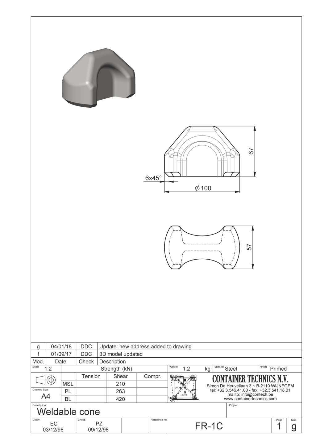 FR-1C Weldable cone
