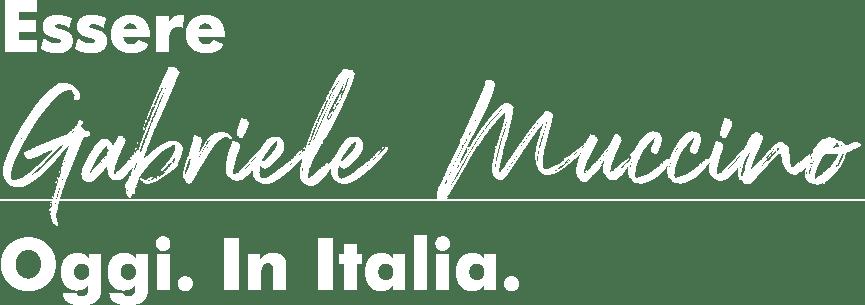 Essere Gabriele Muccino. Oggi. In Italia. Parte 1: I fondamentali