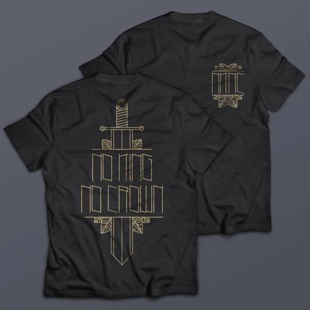 No King. No Crown. T-Shirt Motiv Arda