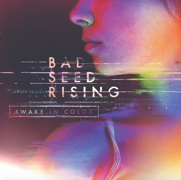 Image result for awake in color bad seed rising