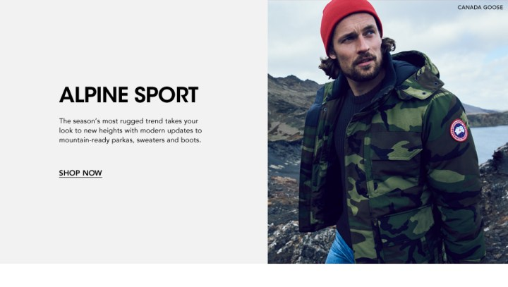 Alpine Sport. The season's most rugged trend takes your look to new heights with modern updates to mountain-ready parkas, sweaters and boots.