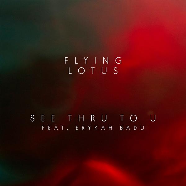 Flying Lotus - See Thru to U (feat. Erykah Badu) - Boomkat
