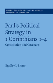 Paul's Political Strategy in 1 Corinthians 1–4