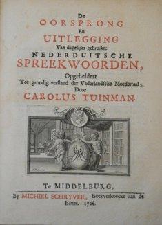 """Afbeeldingsresultaat voor """"De oorsprong en uytlegging van dagelyks gebruikte Nederduitsche spreekwoorden"""