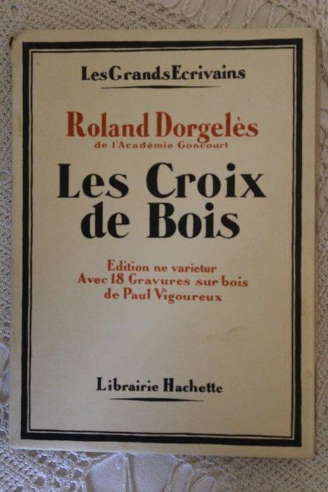 Roland Dorgeles Les Croix De Bois : roland, dorgeles, croix, Roland, Dorgelès, Croix, Catawiki