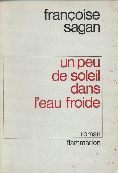 Un Peu De Soleil Dans L Eau Froide : soleil, froide, Françoise, Sagan, Soleil, L'eau, Froide, Catawiki