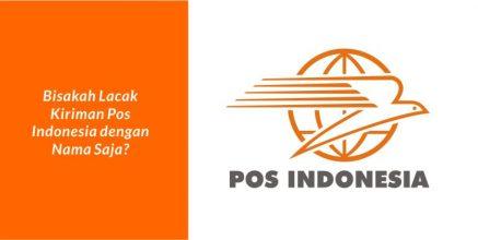 Bisakah Lacak Kiriman Pos Indonesia dengan Nama Pengirim atau Penerima?