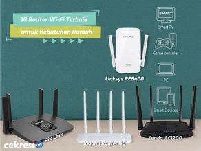 10 Router Wi-Fi Terbaik untuk Kebutuhan Rumah