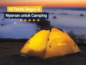 10 Tenda Bagus dan Nyaman untuk Camping