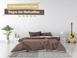 10 Rekomendasi Bed Cover Bagus dan Berkualitas