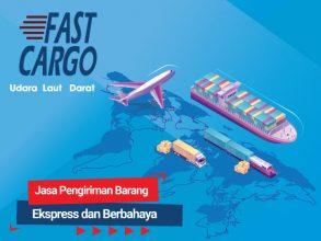 Fast Cargo: Jasa Pengiriman Barang Ekspress dan Berbahaya