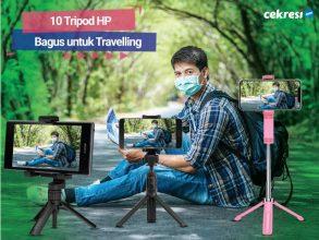 10 Tripod HP Bagus untuk Travelling