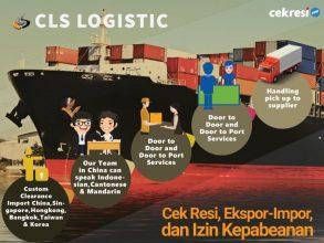 CLS Logistic: Cek Resi, Ekspor-Impor, dan Izin Kepabeanan