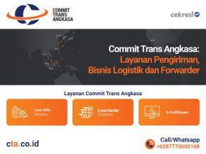 Commit Trans Angkasa: Layanan Pengiriman, Bisnis Logistik dan Forwarder