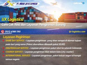 IJX Logistics: Cara Cek Residan Layanan Pengiriman Barang