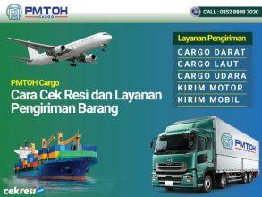 PMTOH Cargo: Cara Cek Resi dan Layanan Pengiriman Barang