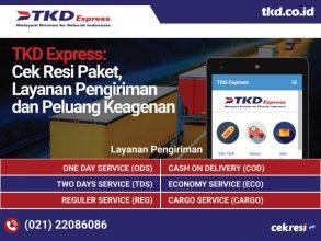 TKD Express: Cek Resi Paket, Layanan Pengiriman dan Peluang Keagenan