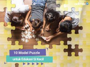 10 Rekomendasi Model Puzzle untuk Edukasi Si Kecil