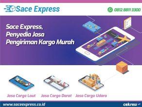 SaceExpress, Penyedia Jasa Pengiriman Kargo Murah