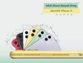 Inilah Alasan Banyak Orang Memilih iPhone 11