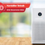 10 Humidifier Terbaik untuk Kebutuhan Kenyamanan Udara di Rumah
