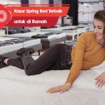 10 Rekomendasi Kasur Spring Bed Terbaik untuk di Rumah