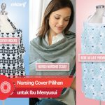 10 Rekomendasi Nursing Cover Pilihan untuk Ibu Menyusui