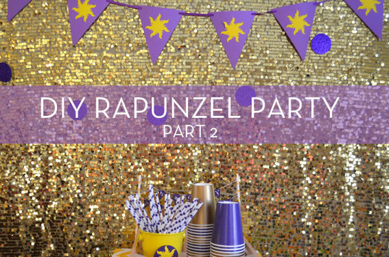 DIY Rapunzel Party