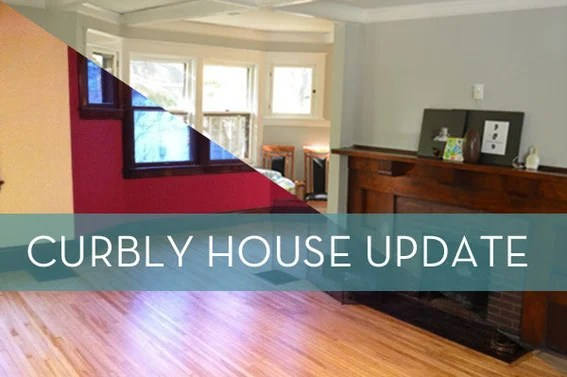 Curbly House status update!