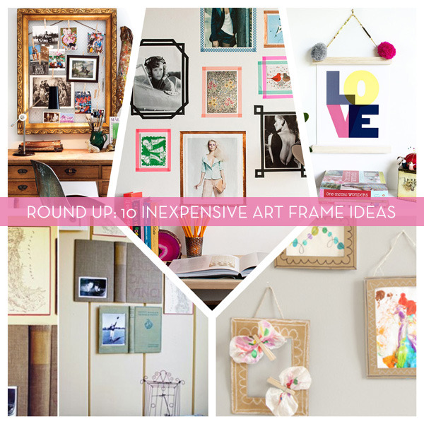 Roundup 10 Inexpensive DIY Art Amp Picture Frame Ideas