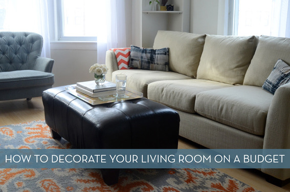 10 Tips For Decorating Your Living Room On A Budget