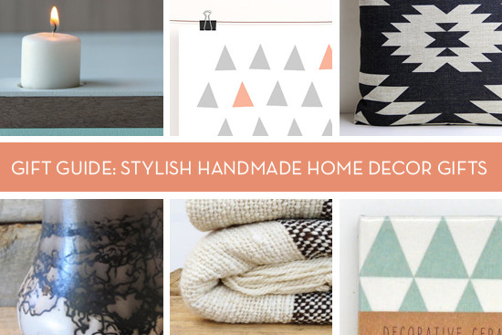 Gift Guide: Super Stylish Handmade Home Decor Gift Ideas