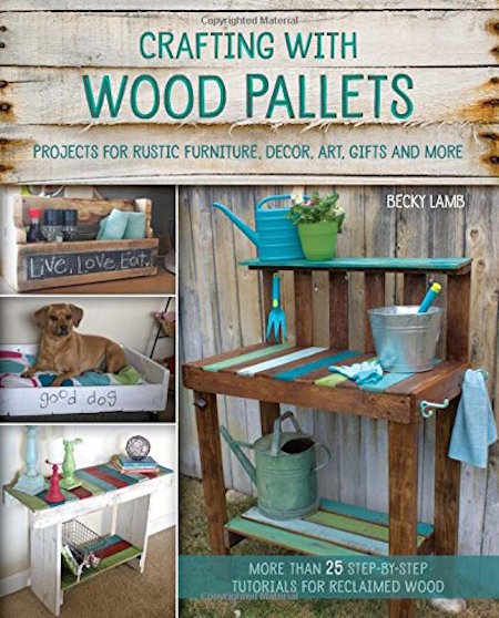 Crafting with Wood Pallets cover shot