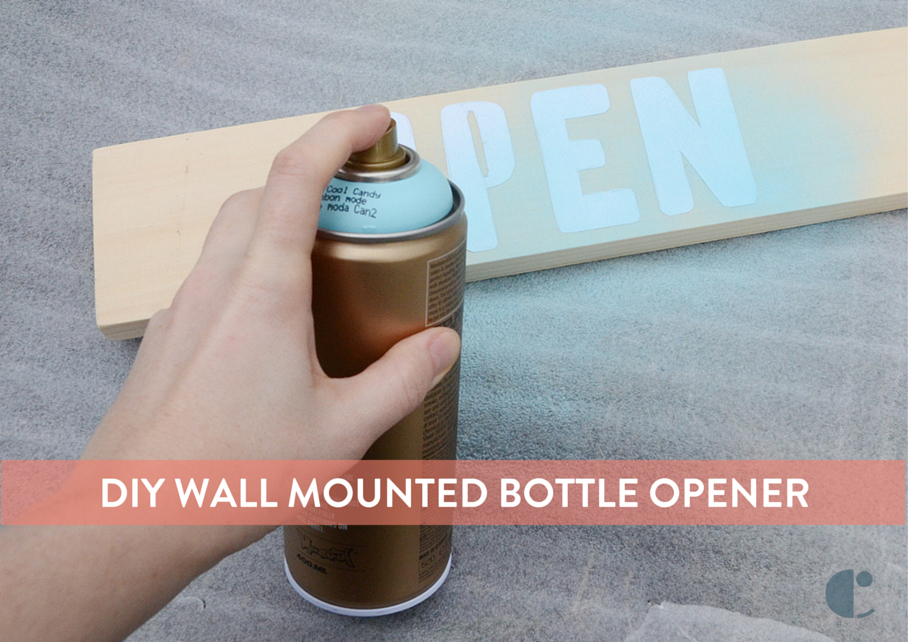 How To Easy Wall Mounted Bottle Opener Curbly DIY