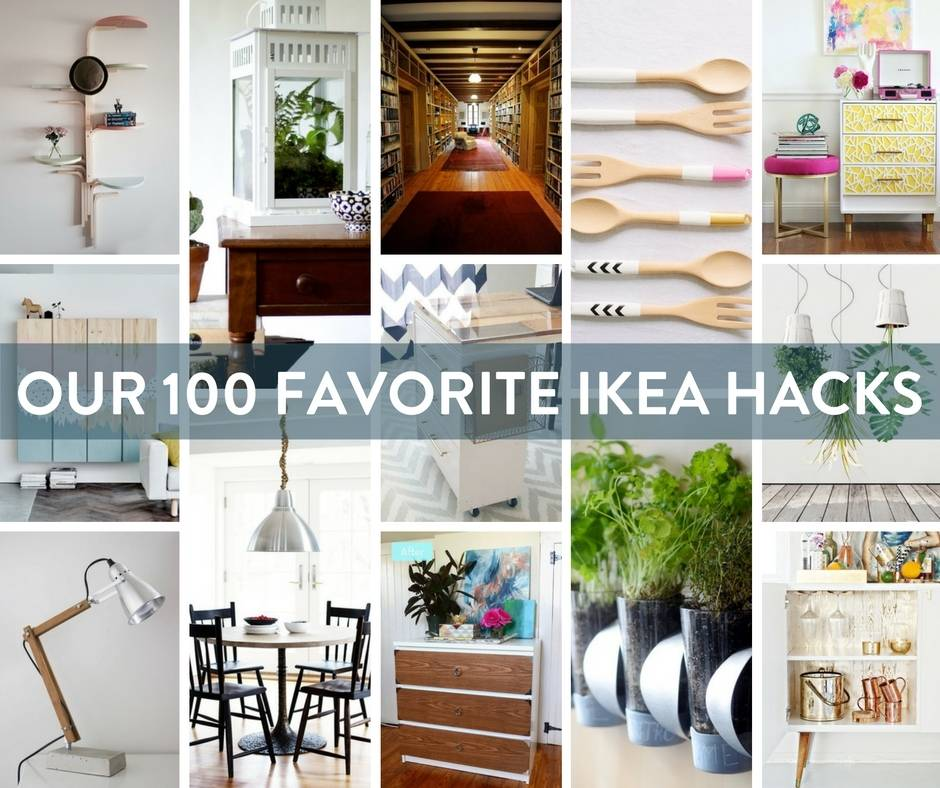 100 Best IKEA hacks of all time.