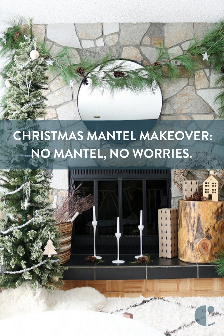 Christmas Mantel Makeover: No Mantle, No Worries.