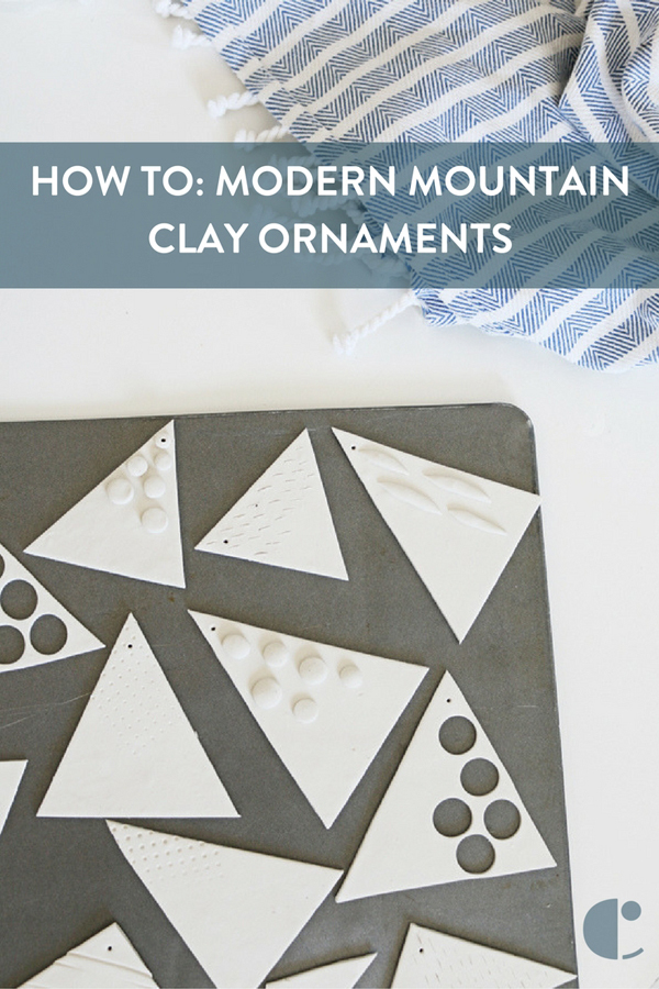 How To: Modern Mountain Clay Ornaments