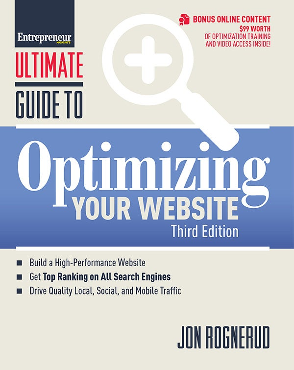 Ultimate Guide to Optimizing Your Website, 3rd Edition
