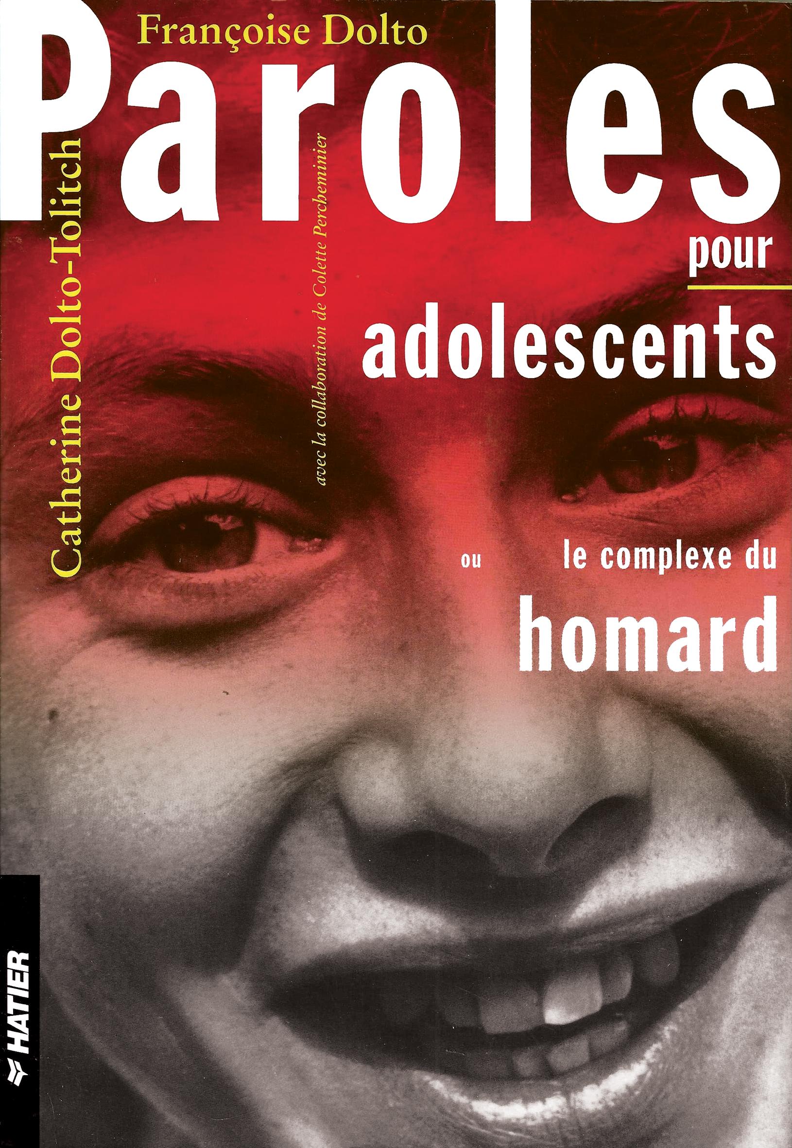 Paroles Pour Adolescents Ou Le Complexe Du Homard : paroles, adolescents, complexe, homard, Paroles, Adolescents, Françoise, Dolto, Fonts