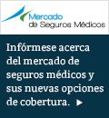 Infórmese acerca del mercado de seguros médicos y sus nuevas opciones de cobertura.