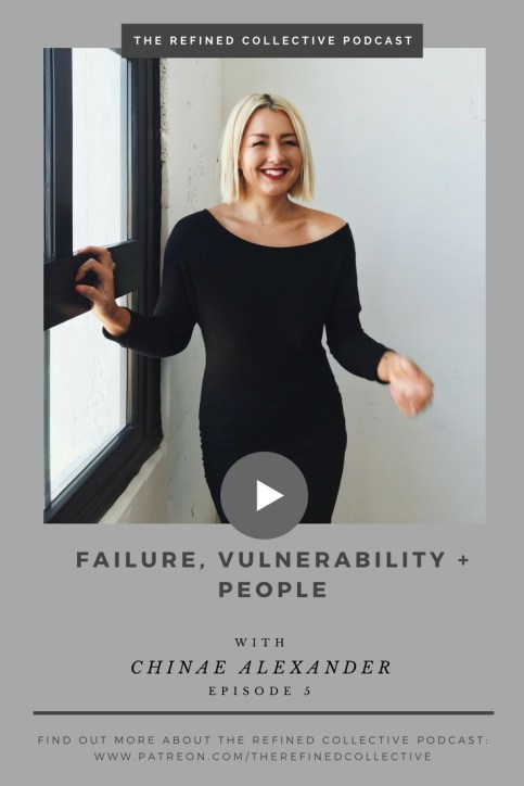 Failure, Vulnerability, and People with Chinae Alexander