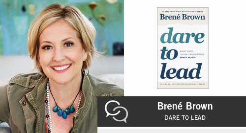 Brene Brown on Dare to Lead