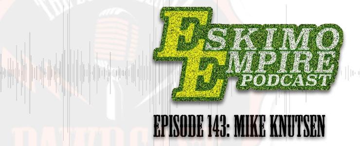 """Episode 143: Mike """"Super Fan"""" Knutsen"""