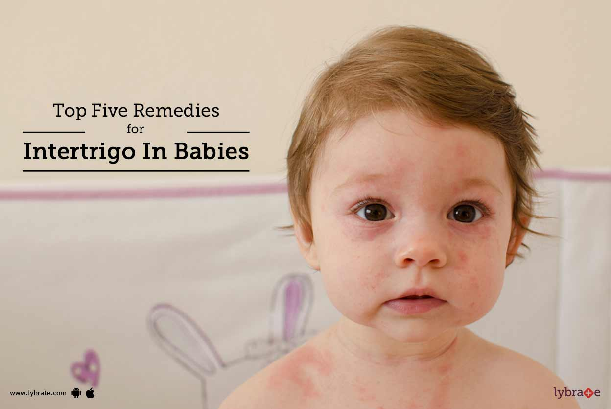 Top Five Remedies For Intertrigo In Babies - By Dr, Coloplast Corp, Atul ...