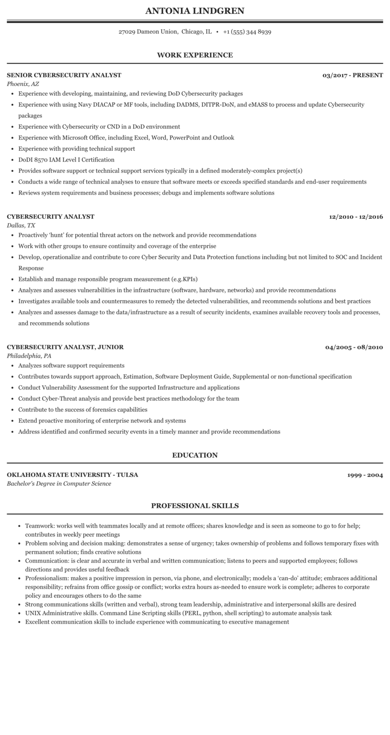 You need to convince the recruiters that you are the perfect candidate they looking for. Cybersecurity Analyst Resume Sample Mintresume