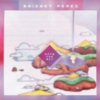 Bridget Perez - Into The Sky EP