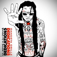 Lil Wayne & DJ Drama - Dedication 5