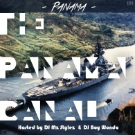 Panama - The Panama Canal (DJ Mz Stylez & DJ Boy Wonda)