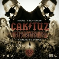 Caktuz - How To Dress Well For Suicide