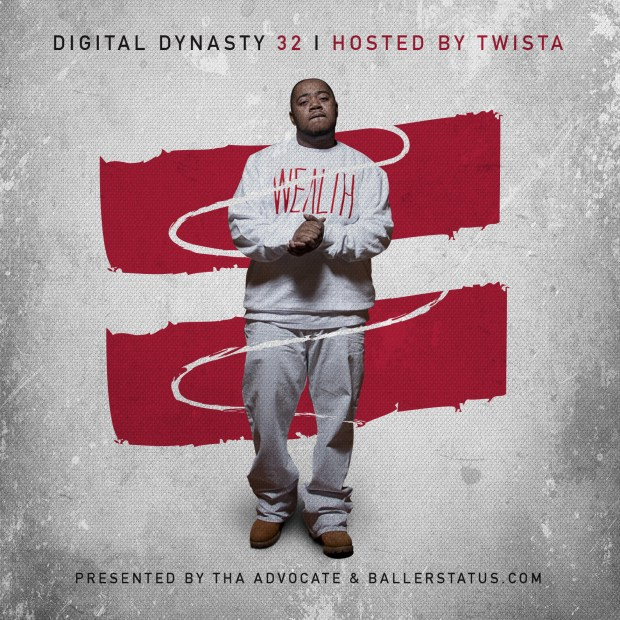 BallerStatus.com & Tha Advocate - Digital Dynasty Vol. 32 (Hosted by Twista)